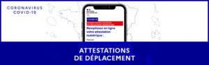 TELECHARGEZ ICI VOTRE ATTESTATION DE DÉPLACEMENT